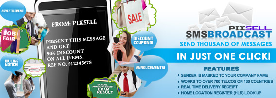 Pixsell SMS Broadcast